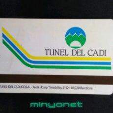Documents Anciens: TARJETA - TICKET TÚNEL DEL CADÍ 1996. Lote 209159453