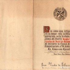Documents Anciens: CARTA INEDITA Y AUTOGRAFA DEL BEATO VALENTIN DE BERRIO-OCHOA. INCLUYE RELIQUIA DEL BEATO. AÑOS 80. Lote 209233585