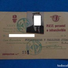Documentos antiguos: TARJETA PASE PERSONAL. XXXV MUESTRARIO INTERNACIONAL. VALENCIA. 1957.. Lote 209714021