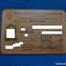 Documentos antiguos: CARNET PROFESIONAL. AGRUPACIÓN SINDICAL DE REPRESENTANTES DE COMERCIO. BARCELONA. 1957 / 1961.. Lote 209715403