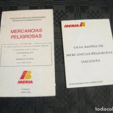 Documentos antiguos: PAREJA DE GUIAS DESPLEGABLES DE IBERIA PARA MERCANCIAS PELIGROSAS. Lote 210076732
