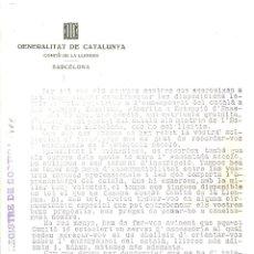 Documentos antiguos: C3.- LLENGUA CATALANA-COMITÈ DE LA LLENGUA- GENERALITAT DE CATALUNYA -CARTA I CIRCULAR A UNA MESTRA. Lote 210317190