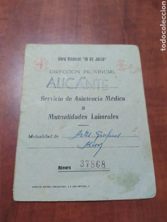 OBRA SINDICAL 18 DE JULIO.ALICANTE (Coleccionismo - Documentos - Otros documentos)