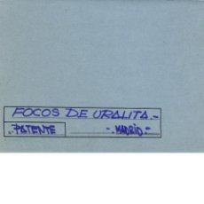 Documentos antiguos: FOCOS URALITA(20€). Lote 210616631