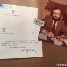 Documentos antiguos: CARTA AUTOGRAFA + FOTOGRAFIA CON DEDICATORIA AUTOGRAFA ORIGINAL DEL EX ALCALDE DE BARCELONA. Lote 210833456