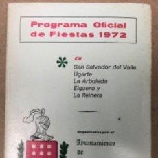 """Documentos antiguos: SAN SALVADOR DEL VALLE """"TRAPAGARAN"""". PROGRAMA OFICIAL DE FIESTAS DE 1972.. Lote 211521069"""
