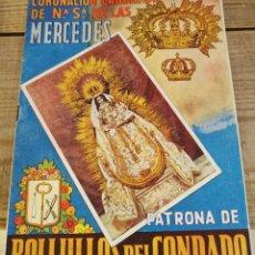 Documentos antiguos: BOLLULLOS DEL CONDADO, 1948, PROGRAMA CORONACION NTRA.SRA.DE LAS MERCEDES, UNICO. Lote 212050757