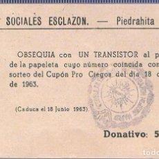 Documentos antiguos: CUPÓN SORTEO DE LAS OBRAS SOCIALES ESCLAZON. PIEDRAHITA (AVILA). Lote 212294031