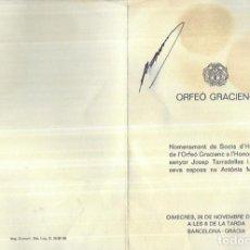 Documentos antiguos: DÍPTIC SIGNAT JOSEP TARRADELLAS - SOCI HONOR ORFEÓ GRACIENC-ANY 1980. Lote 212358678