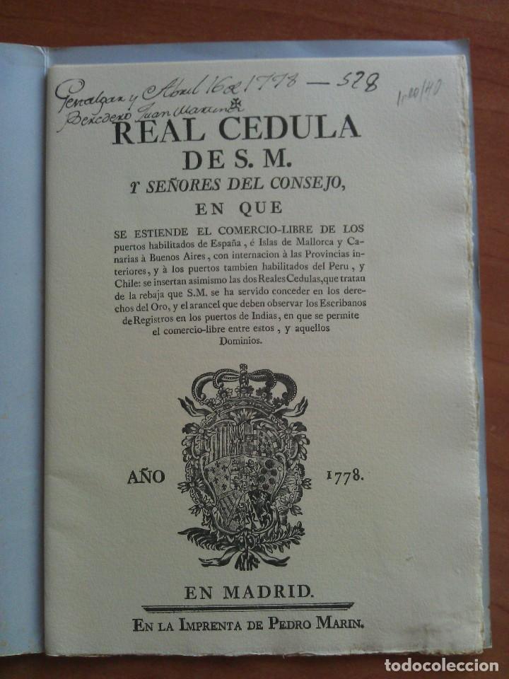 Documentos antiguos: 1778 REAL CEDULA DE S. M. Y SEÑORES.. / EDICIÓN FACSIMIL - Foto 2 - 212438953