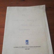 Documentos antiguos: CARPETA FACSÍMIL LA FERIA DE LIBROS DE LA CUENTA MOYANO. 1925-2007. Lote 212514567