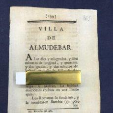 Documentos antiguos: DESCRIPCIÓN DE LA VILLA DE ALMUDÉVAR DEL AÑO 1779. IMPRESO ORIGINAL.. Lote 212795556