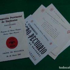 Documentos antiguos: PRIMER CONGRESO SINDICAL AGRO-PECUARIO. PALMA MALLORCA. MAYO 1943. BALEARES.. Lote 213009967
