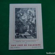 Documentos antiguos: SERVICIO MAGISTERIO. PROGRAMA FIESTA PATROCINIO SAN JOSÉ CALASANZ. PALMA MALLORCA. BALEARES.1951.. Lote 213124315