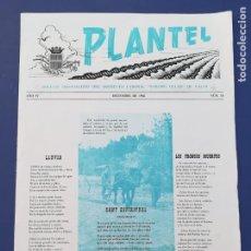 Documentos antiguos: BOLETÍN INFORMATIVO PLANTELL Nº 16 1956 CENTRO DE ENSEÑANZA MEDIA Y PROFESIONAL VALLS TARRAGONA. Lote 213276312
