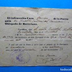 Documentos antiguos: EL INFRASCRITO CURA DE LA PARROQUIA DE NUESTRA SEÑORA DEL CARMEN DE BARCELONA... 1939. Lote 213721500