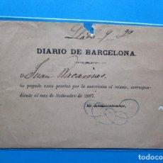 Documentos antiguos: SUSCRIPCIÓN AL DIARIO DE BARCELONA, 1887.. Lote 213725010