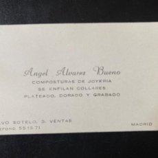 Documentos antiguos: TAJETA JOYERIA COMPOSTURAS COLLARES ANGEL ALVAREZ BUENO CALVO SOTELO MADRID. Lote 213932172