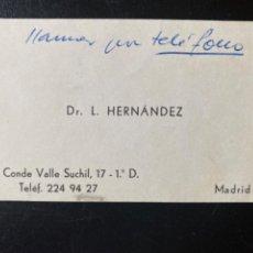 Documentos antiguos: TARJETA VISITA DOCTOR L HERNANDEZ CONDE VALLE SUCHIL MADRID. Lote 213942088