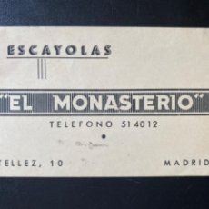 Documentos antiguos: TARJETA ESCAYOLAS EL MONASTERIO CALLE TELLEZ MADRID 10,5X6,6 CM. Lote 213942917
