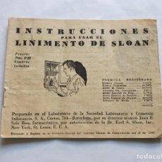 Documentos antiguos: INSTRUCCIONES PARA USAR EL LINIMENTO SLOAN. AÑOS 30-40. Lote 215671981