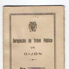 Documentos antiguos: CARNET DE IDENTIDAD. DELEGACION DE ORDEN PUBLICO DE GJÓN.JOVE. 1939. GUERRA CIVIL. ASTURIAS. Lote 217120713