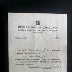 Documentos antiguos: GUERRA CIVIL / BARCELONA AÑO 1937 / ESCOLA PROFESSIONAL PER A LA DONA / NOTA EXAMEN - MATRICULA. Lote 217145438