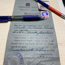 Documentos antiguos: SALVOCONDUCTO GOBIERNO CIVIL DE 1940. Lote 217159486