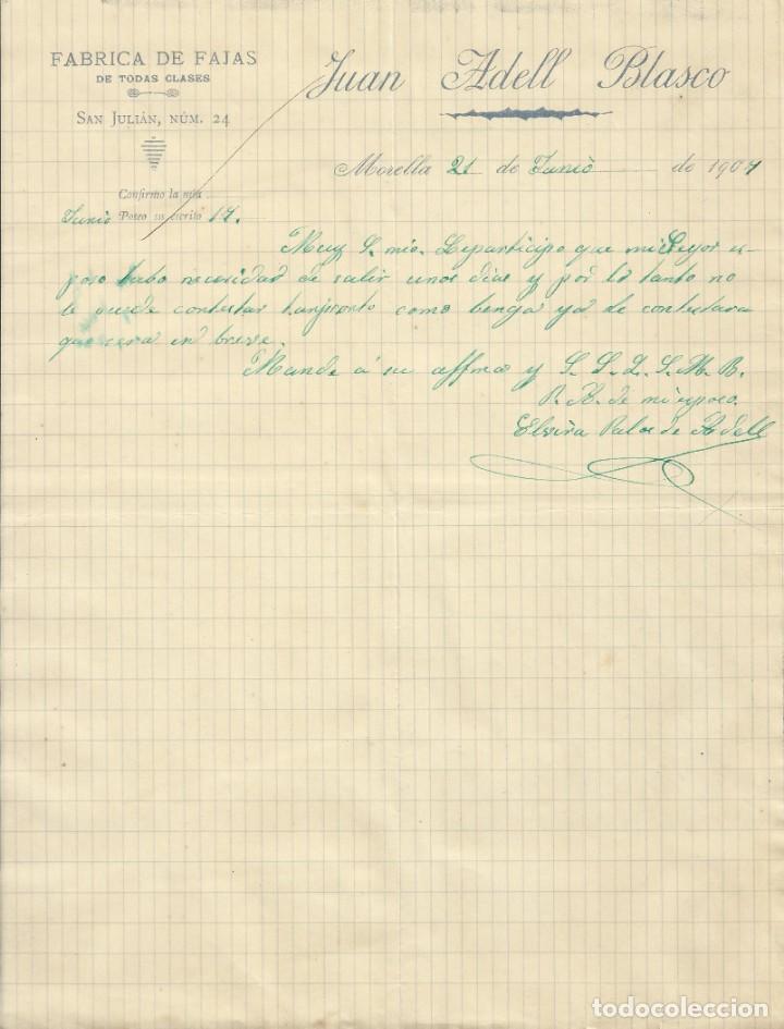 JUAN ADELL BLASCO. FÁBRICA DE FAJAS. MORELLA. 1907. CARTA A A. BADIA. SABADELL. CASTELLÓN. (Coleccionismo - Documentos - Otros documentos)