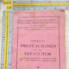 Documentos antiguos: DOCUMENTO SINDICAL. AÑO 1952. CÁDIZ 1953. MUTUALIDAD LABORAL INDUSTRIA SIDEROMETALURGICA. 16P 2561. Lote 217649690