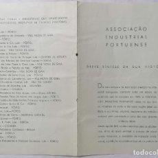 Documentos antiguos: ASOCIACIÓN INDUSTRIAL PORTUGUESA, BREVE SINTESIS DE SU HISTORIA, OPORTO, JUNIO 1942. Lote 227724240