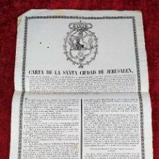 Documentos antiguos: CARTA DE LA SANTA CIUDAD DE JERUSALÉN (...). GRABADO. BARCELONA. EDIT. PABLO RIERA. 1857. Lote 217912555