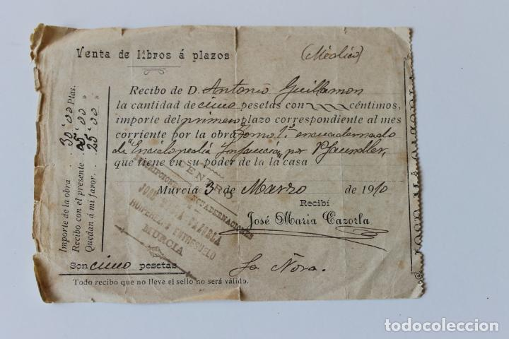 RECIBO VENTA DE LIBROS A PLAZOS, MURCIA MARZO 1910 (Coleccionismo - Documentos - Otros documentos)