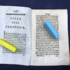 Documentos antiguos: DESCRIPCIÓN DE LA VILLA DE LA FRESNEDA, DEL AÑO 1779. IMPRESO ORIGINAL.. Lote 218417503
