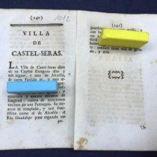Documentos antiguos: DESCRIPCIÓN DE LA VILLA DE CASTELSERAS, DEL AÑO 1779. IMPRESO ORIGINAL.. Lote 218417591