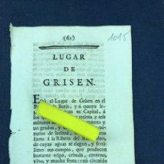 Documentos antiguos: DESCRIPCIÓN DEL LUGAR DE GRISEN, DEL AÑO 1779. IMPRESO ORIGINAL.. Lote 218419190