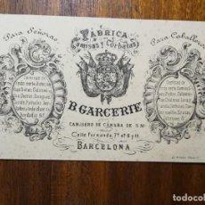 Documentos antiguos: TARJETA DE VISITA - FÁBRICA DE CAMISAS Y CORBATAS B. GARCERIE - BARCELONA FERNANDO VII, 9 Y 11- 1898. Lote 219008215