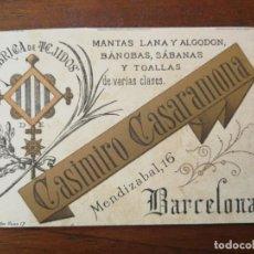 Documentos antiguos: TARJETA DE VISITA - FÁBRICA DE TEJIDOS CASIMIRO CASARAMONA - BARCELONA MENDIZABAL, 16 - 1900 APROX. Lote 219038325