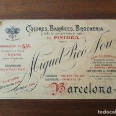 Documentos antiguos: TARJETA DE VISITA - MIGUEL PICÓ JOU - COLORES, BARNICES, BROCHERÍA, PINTURAS -BARCELONA PALLARS 105. Lote 219042491