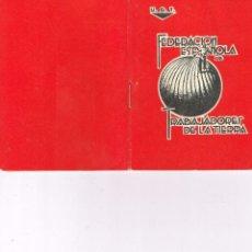 Documents Anciens: U.G.T. FEDERACIÓN ESPAÑOLA DE TRABAJADORES DE LA TIERRA AÑOS 30 (P1). Lote 219378465