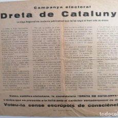 Documentos antiguos: CAMPANYA ELECTORAL DRETA DE CATALUNYA ELECCIONS 1935 LLIGA REGIONALISTA CARLISME PROPAGANDA ELECTOR. Lote 219891095