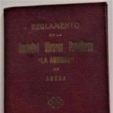 Documentos antiguos: REGLAMENTO DE LA SOCIEDAD OBREROS PANADEROS LA AURORA DE SUECA (VALENCIA) AÑO 1932 GUERRA CIVIL. Lote 220511547
