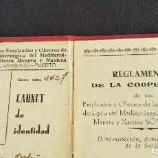 Documenti antichi: 1935 CARNET DE IDENTIDAD Y REGLAMENTO COOPERARIVA SIDERURGICA SAGUNTO-PUERTO. Lote 220555375
