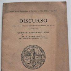 Documentos antiguos: DISCURSO LEÍDO POR GUZMÁN ZAMORANO RUIZ SOLEMNE APERTURA CURSO UNIVERSIDAD VALENCIA 1941. Lote 220581212
