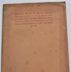 Documentos antiguos: DISCURSO D. AMALIO GIMENO SESIÓN APOLOGÉTICA DE D. EUGENIO MONTERIO RÍOS UNIVERSIDAD SANTIAGO 1916. Lote 220582150