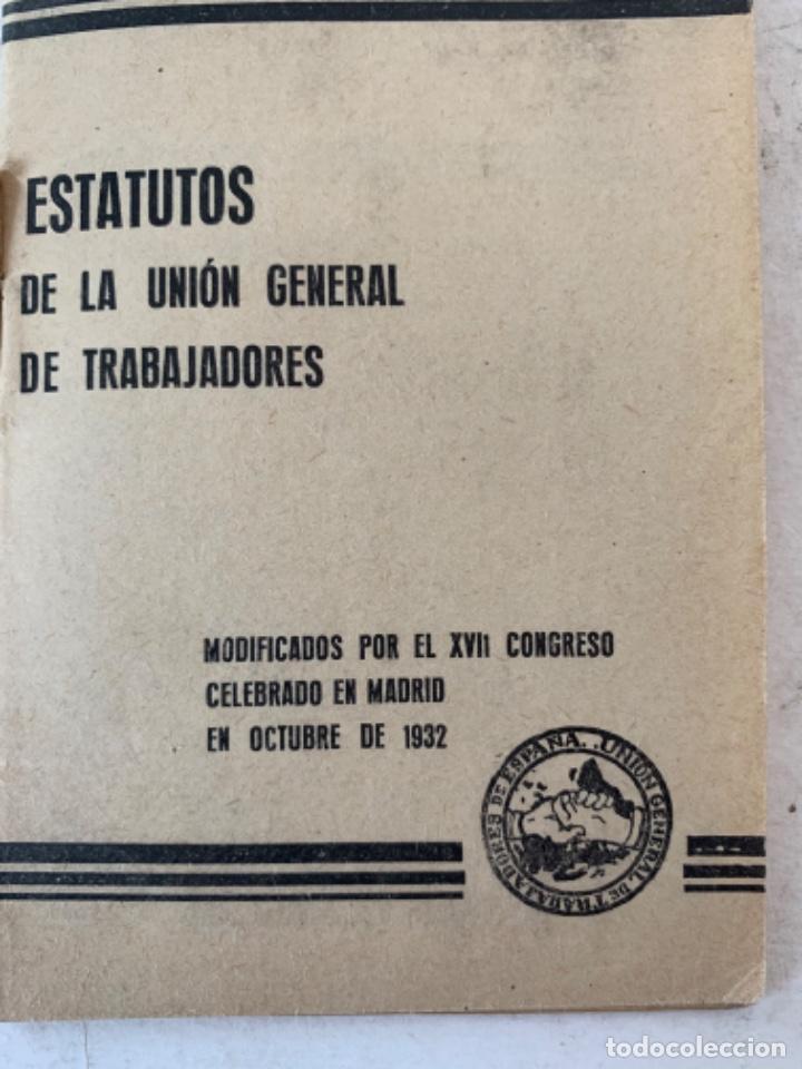 ESTATUTOS DE LA UNIÓN GENERAL DE TRABAJADORES, DOCUMENTO (Coleccionismo - Documentos - Otros documentos)