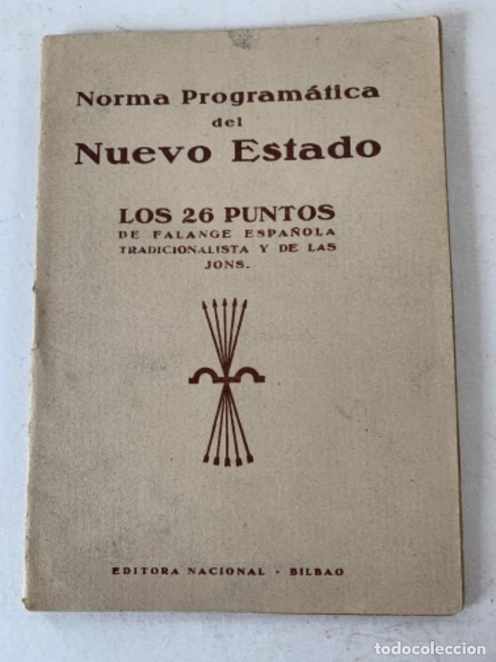 NORMA PROGRAMÁTICA DEL NUEVO ESTADO, FALANGE ESPAÑOLA (Coleccionismo - Documentos - Otros documentos)