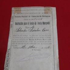 Documentos antiguos: DOCUMENTO DE MATRICULACIÓN ESCUELA PERICIAL DE COMERCIO DE CARTAGENA CURSO 1925 . 1926. Lote 220883430