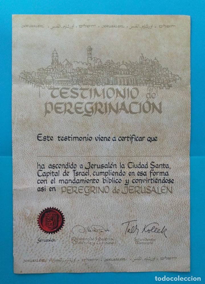 TESTIMONIO DE PEREGRINACION A JERUSALEN LA CIUDAD SANTA NUEVO (Coleccionismo - Documentos - Otros documentos)