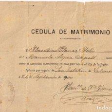 Documentos antiguos: 1900 CÉDULA MATRIMONIO FLORENTINO Y MANUELA EN LA IGLESIA DE SAN ESTEBAN (VALENCIA). Lote 221559503